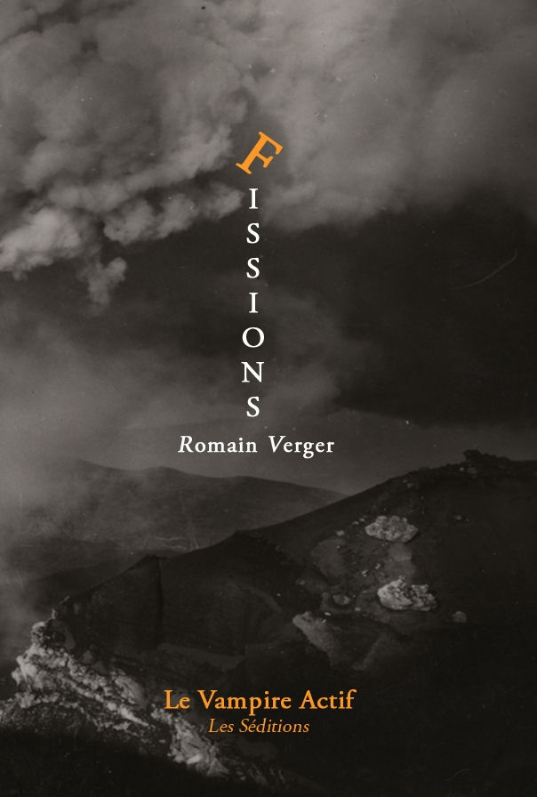 Fissions, aux éditions du Vampire Actif