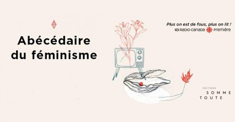 L Abecedaire Du Feminisme Devoiler Le Feminisme Un Mot A La Fois Artichaut Magazine